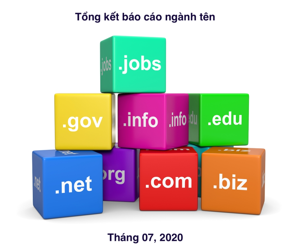 Tổng kết báo cáo ngành tên miền tháng 07 năm 2020